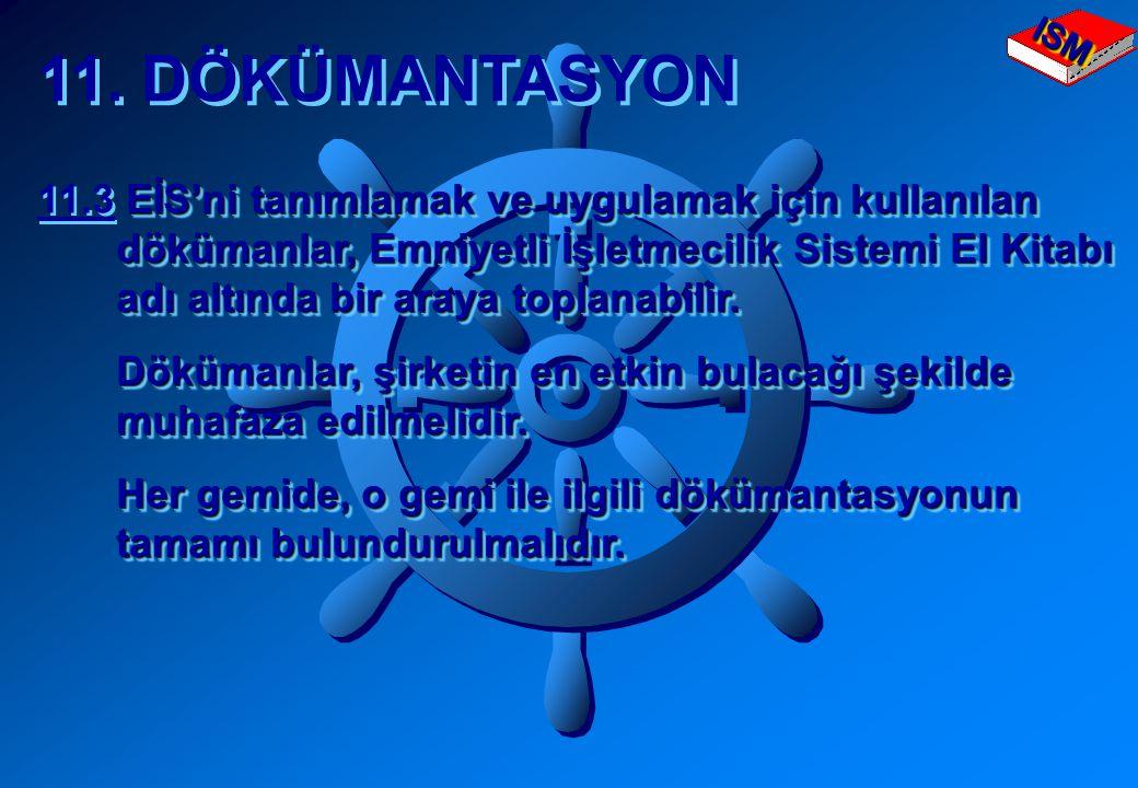 11. DÖKÜMANTASYON 11.3 EİS'ni tanımlamak ve uygulamak için kullanılan