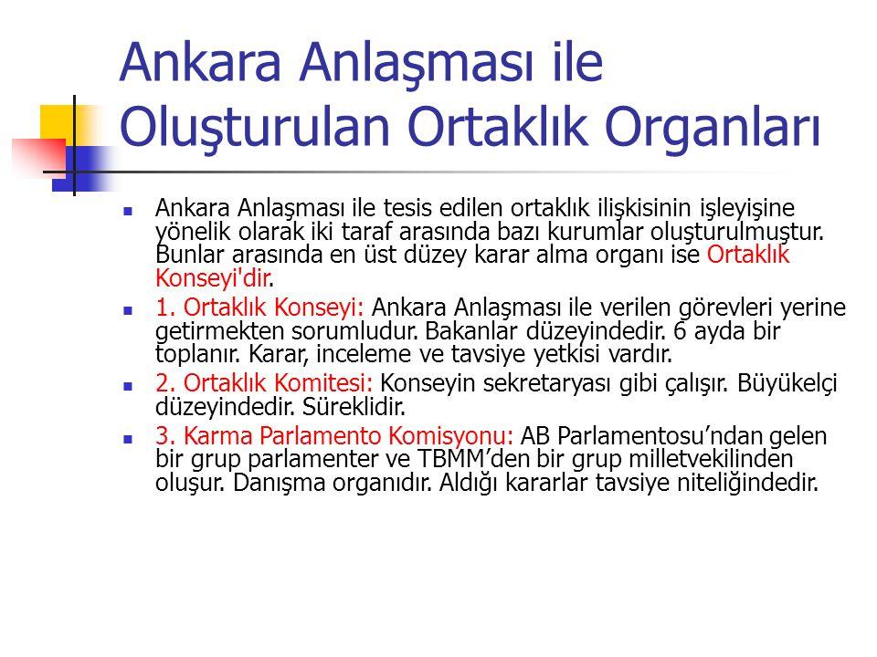 Ankara Anlaşması ile Oluşturulan Ortaklık Organları