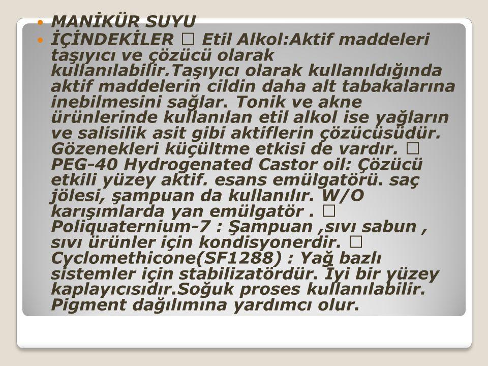 MANİKÜR SUYU