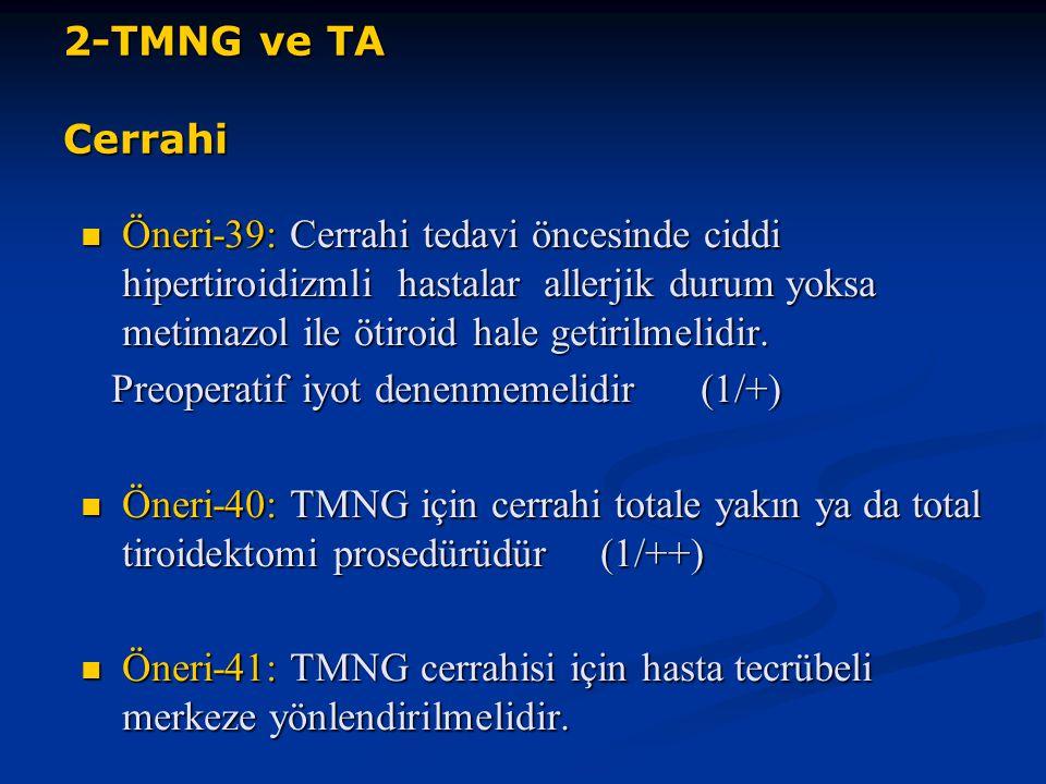 2-TMNG ve TA Cerrahi