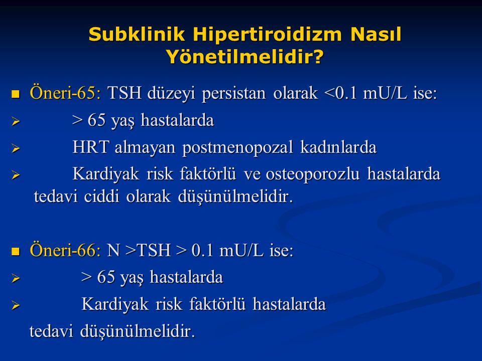 Subklinik Hipertiroidizm Nasıl Yönetilmelidir