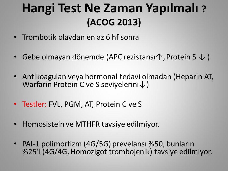 Hangi Test Ne Zaman Yapılmalı (ACOG 2013)