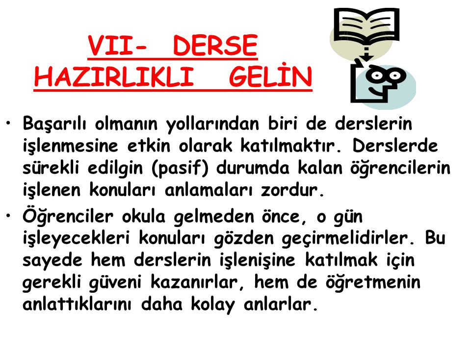 VII- DERSE HAZIRLIKLI GELİN