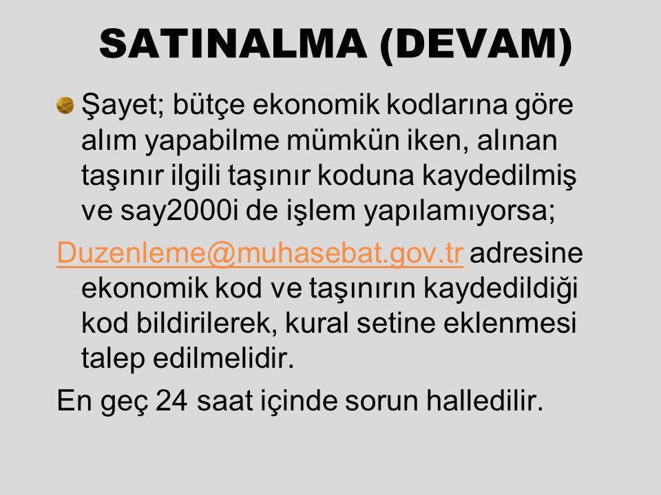 SATINALMA (DEVAM)