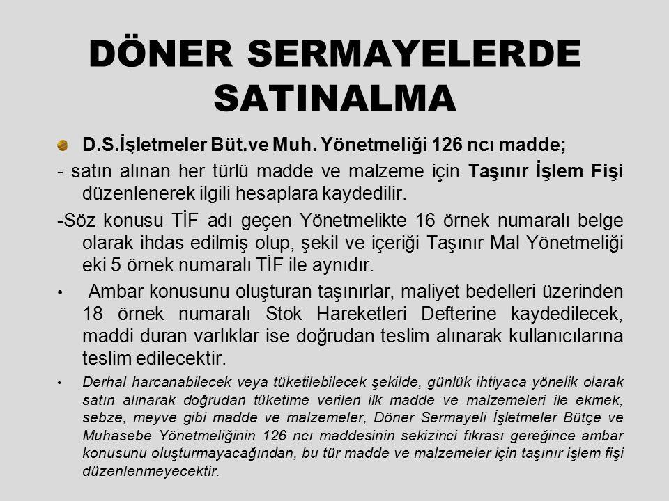 DÖNER SERMAYELERDE SATINALMA