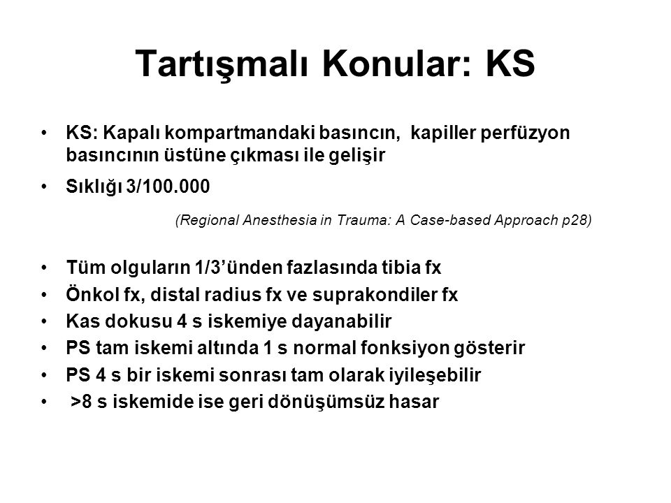 Tartışmalı Konular: KS