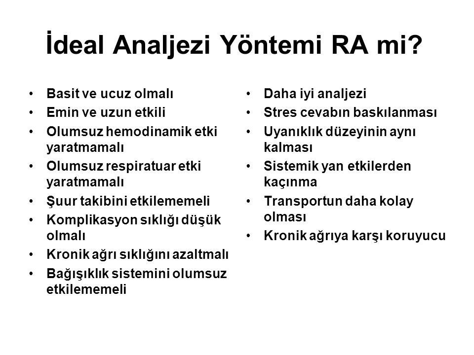 İdeal Analjezi Yöntemi RA mi