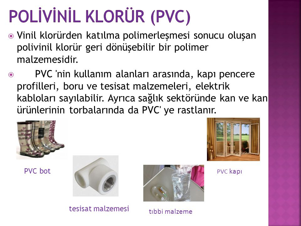 POLİVİNİL KLORÜR (PVC)