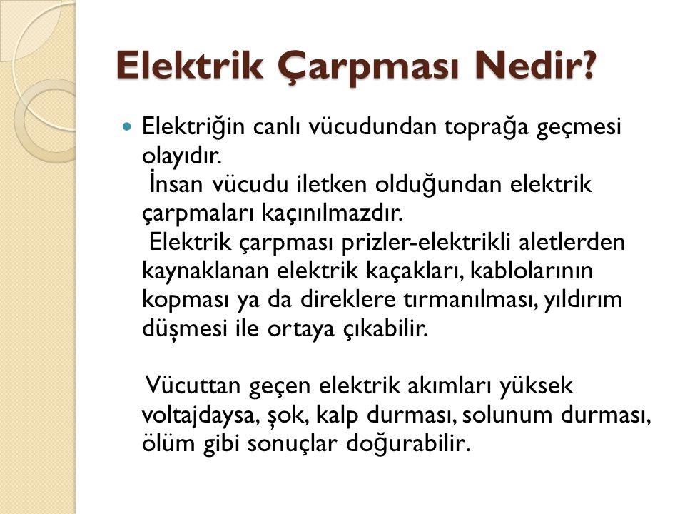 Elektrik Çarpması Nedir