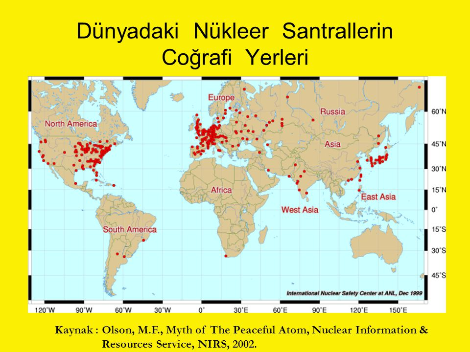 Dünyadaki Nükleer Santrallerin Coğrafi Yerleri