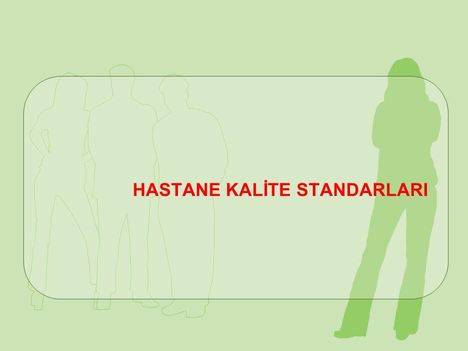 HASTANE KALİTE STANDARLARI