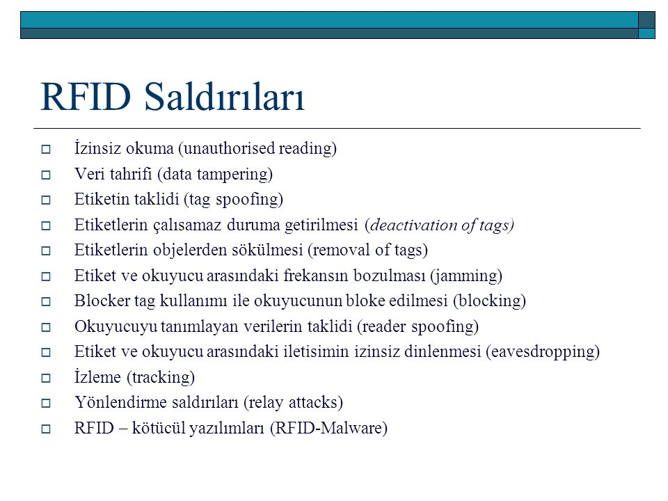 RFID Saldırıları İzinsiz okuma (unauthorised reading)