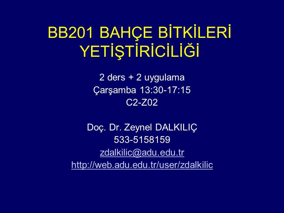 BB201 BAHÇE BİTKİLERİ YETİŞTİRİCİLİĞİ