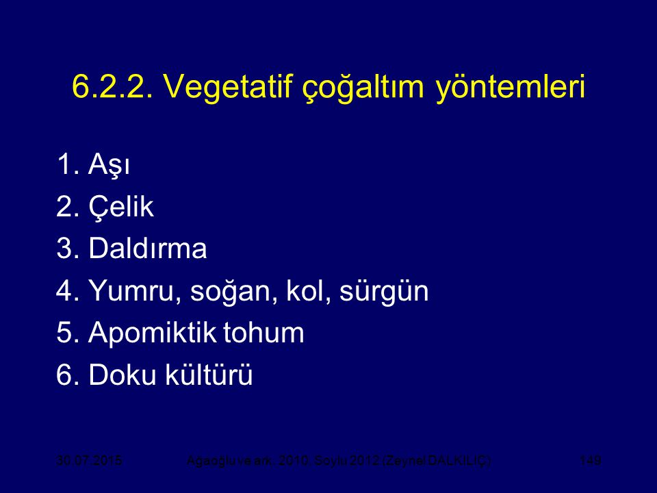 6.2.2. Vegetatif çoğaltım yöntemleri