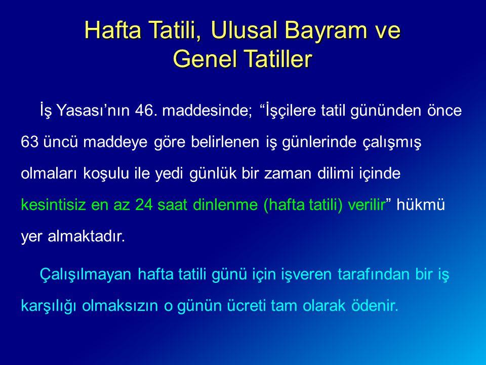 Hafta Tatili, Ulusal Bayram ve Genel Tatiller