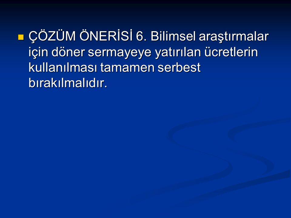 ÇÖZÜM ÖNERİSİ 6.