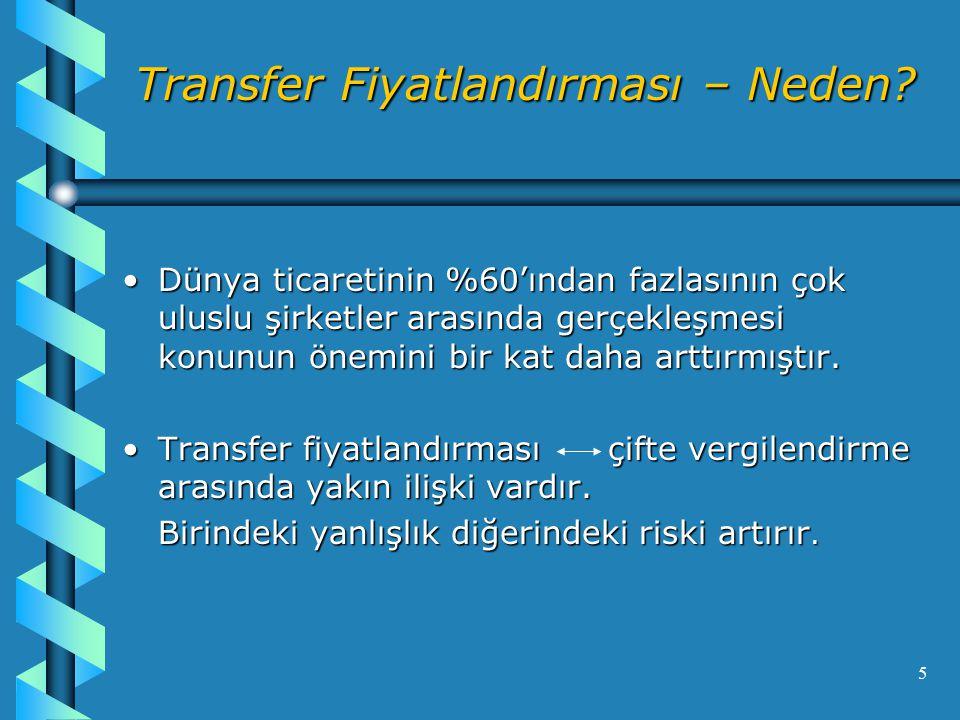 Transfer Fiyatlandırması – Neden