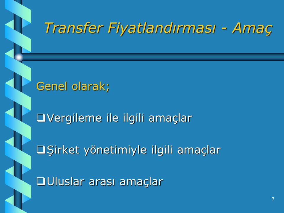 Transfer Fiyatlandırması - Amaç
