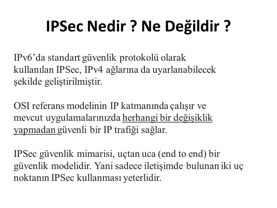 IPSec Nedir Ne Değildir