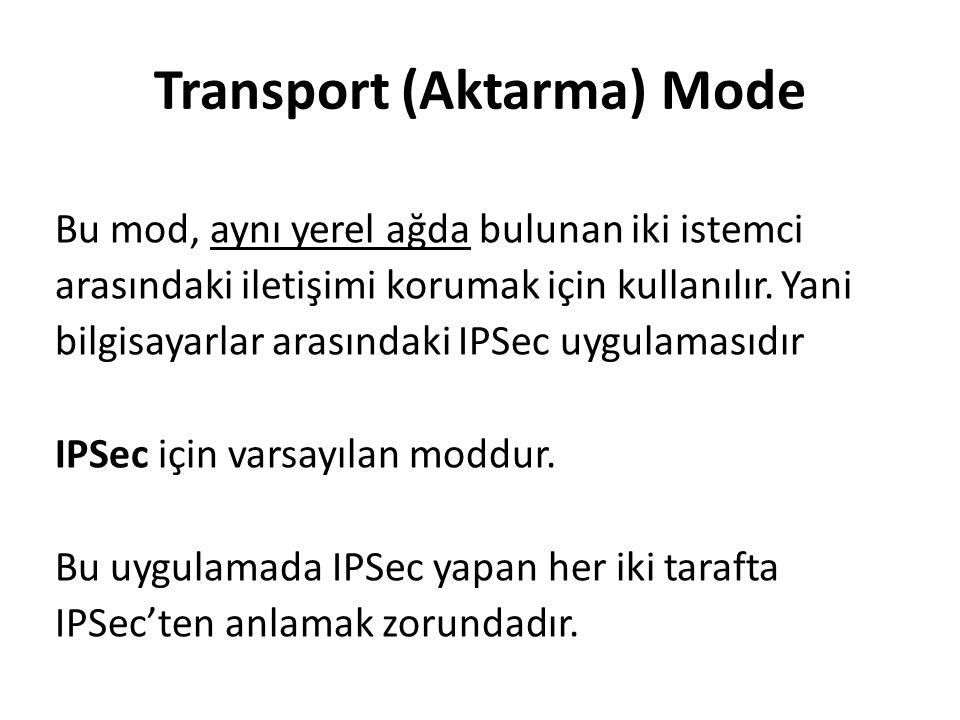 Transport (Aktarma) Mode