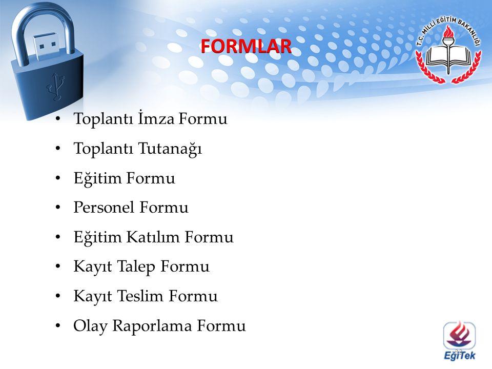 FORMLAR Toplantı İmza Formu Toplantı Tutanağı Eğitim Formu
