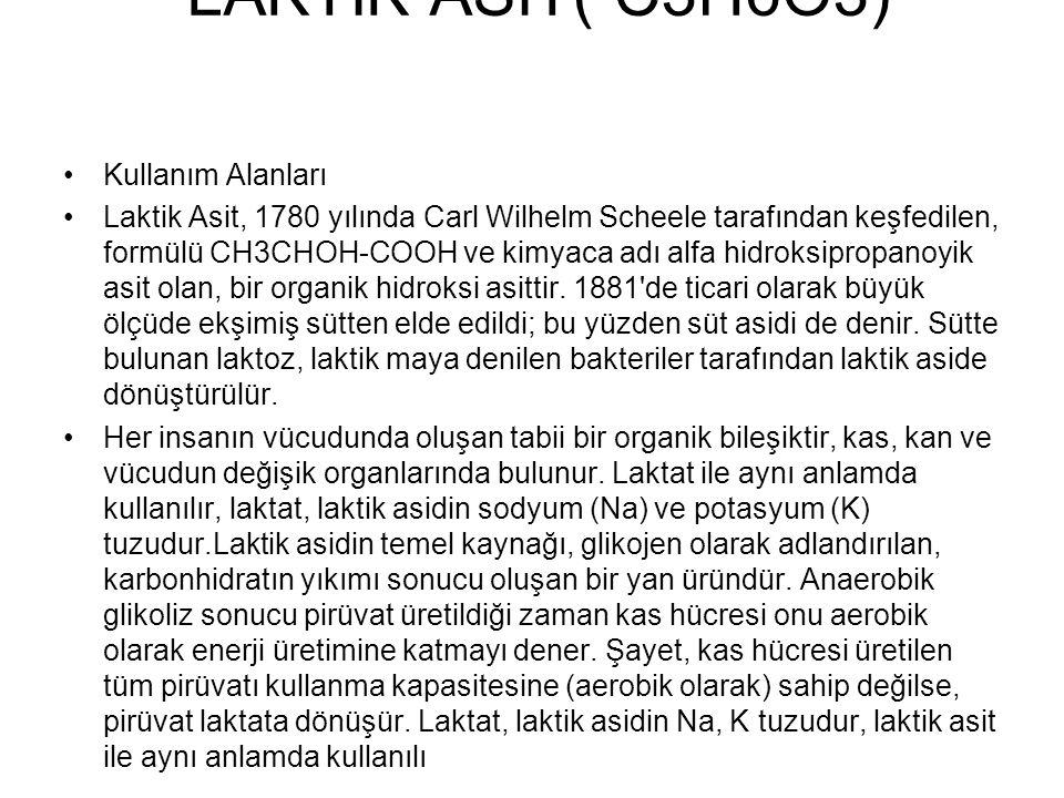 LAKTİK ASİT( C3H6O3) Kullanım Alanları