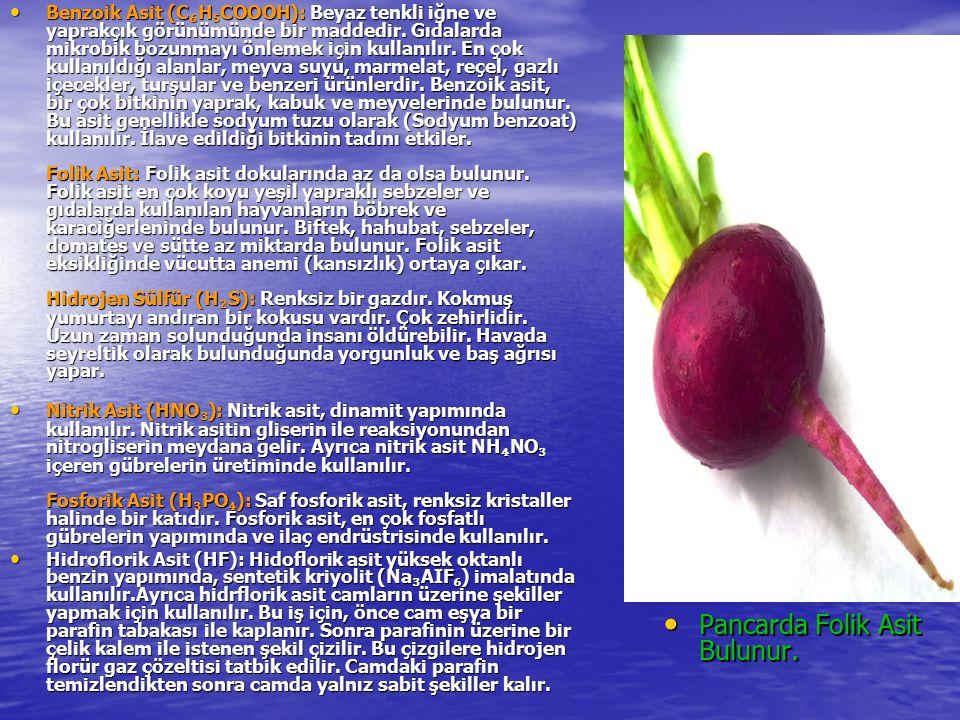 Pancarda Folik Asit Bulunur.
