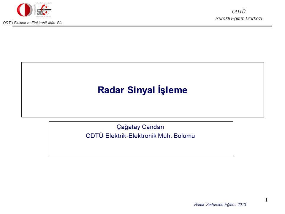 Çağatay Candan ODTÜ Elektrik-Elektronik Müh. Bölümü