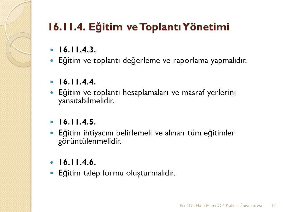 16.11.4. Eğitim ve Toplantı Yönetimi
