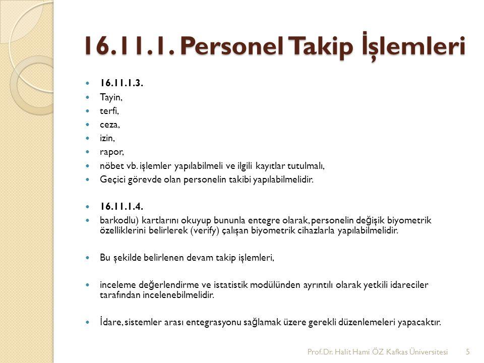 16.11.1. Personel Takip İşlemleri