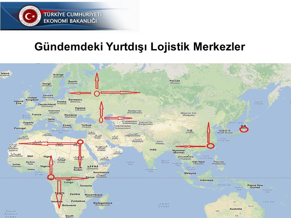 Gündemdeki Yurtdışı Lojistik Merkezler
