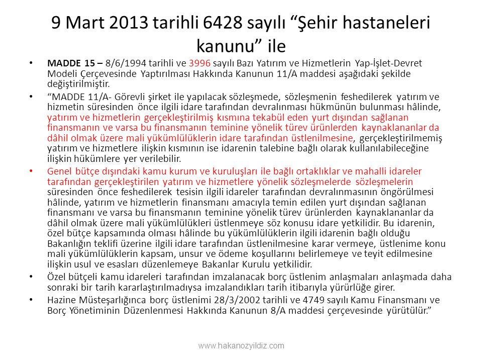 9 Mart 2013 tarihli 6428 sayılı Şehir hastaneleri kanunu ile