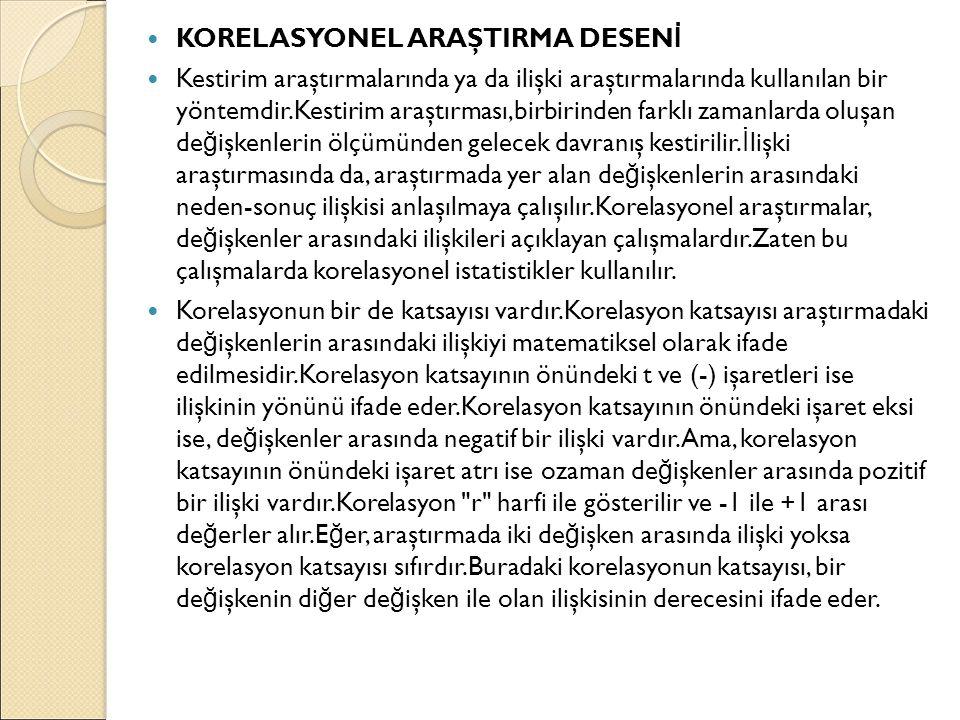 KORELASYONEL ARAŞTIRMA DESENİ