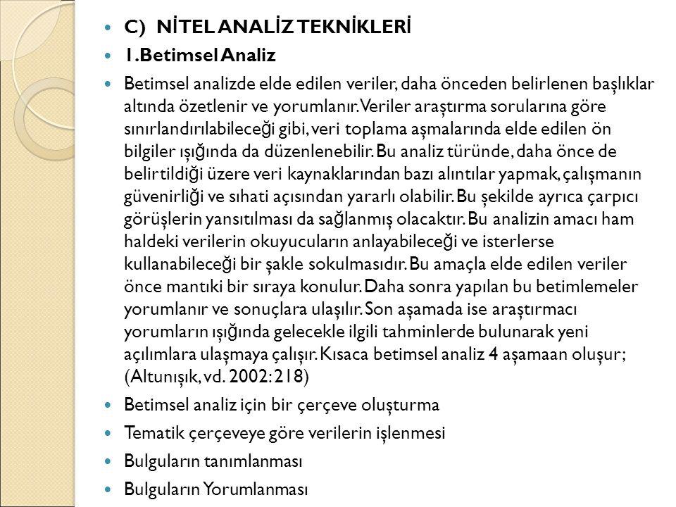 C) NİTEL ANALİZ TEKNİKLERİ