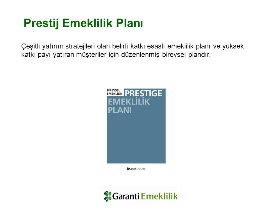 Prestij Emeklilik Planı