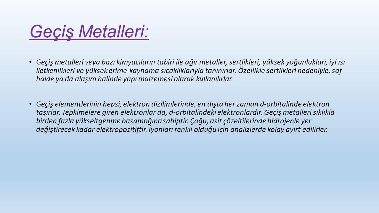 Geçiş Metalleri: