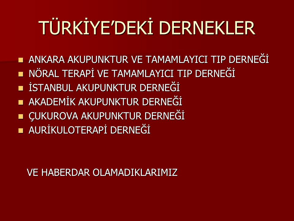 TÜRKİYE'DEKİ DERNEKLER