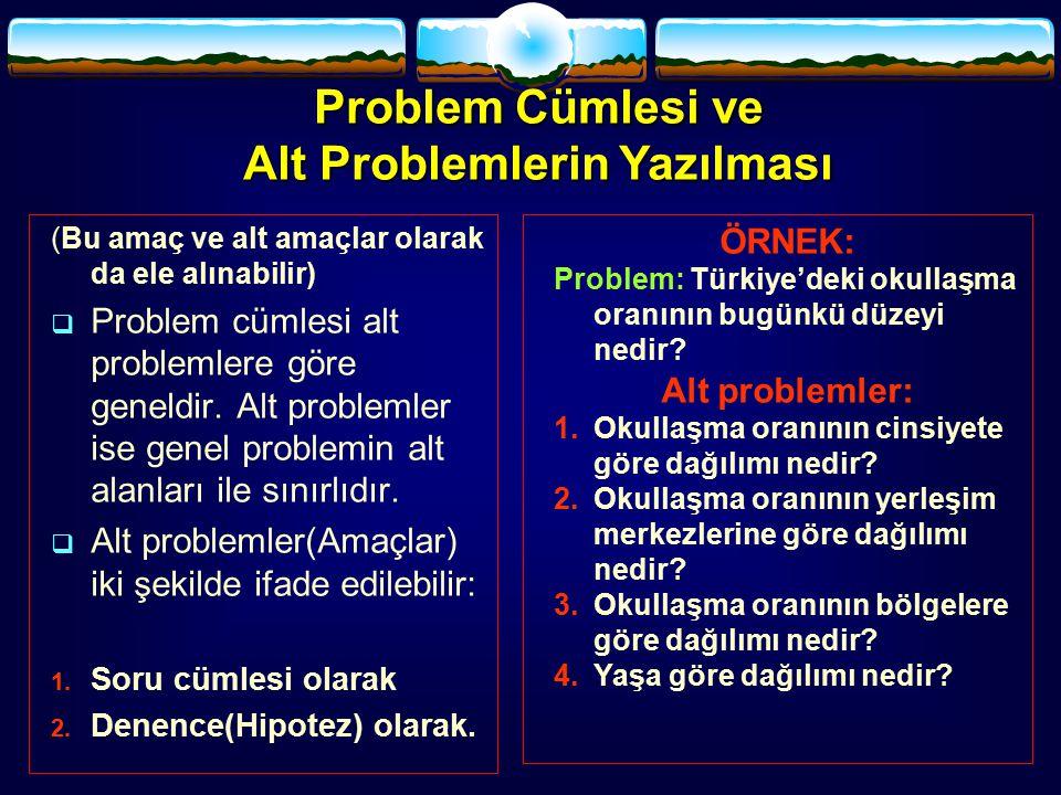 Alt Problemlerin Yazılması