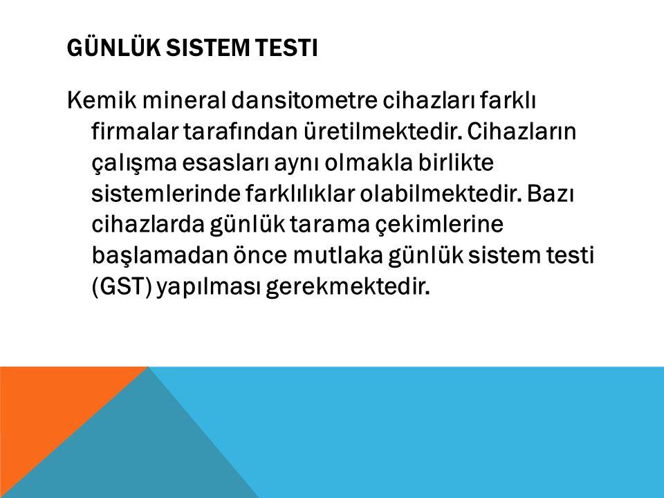 Günlük Sistem Testi