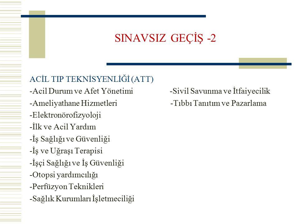 SINAVSIZ GEÇİŞ -2