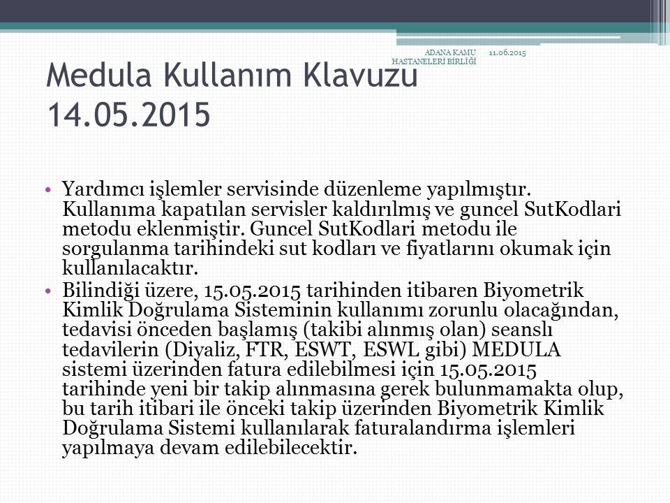 Medula Kullanım Klavuzu 14.05.2015