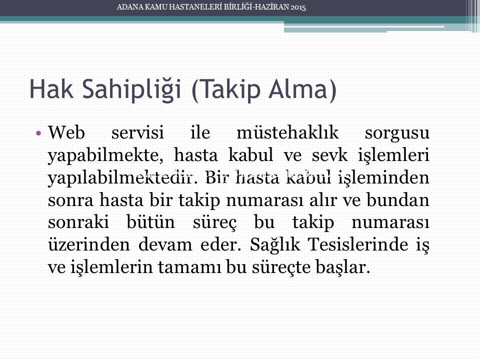 Hak Sahipliği (Takip Alma)