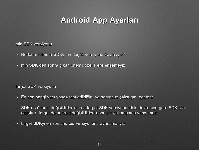 Android App Ayarları min SDK versiyonu