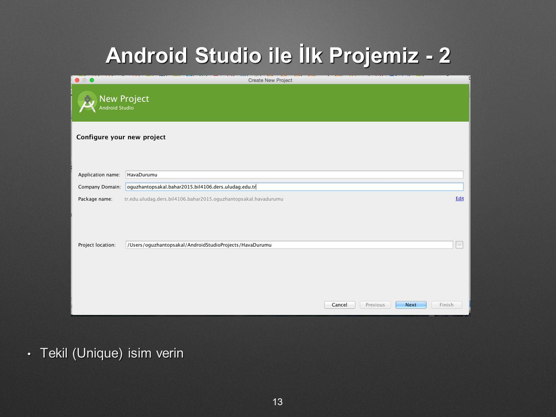 Android Studio ile İlk Projemiz - 2