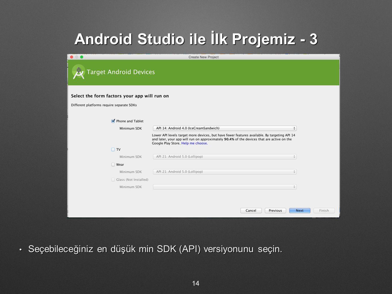 Android Studio ile İlk Projemiz - 3