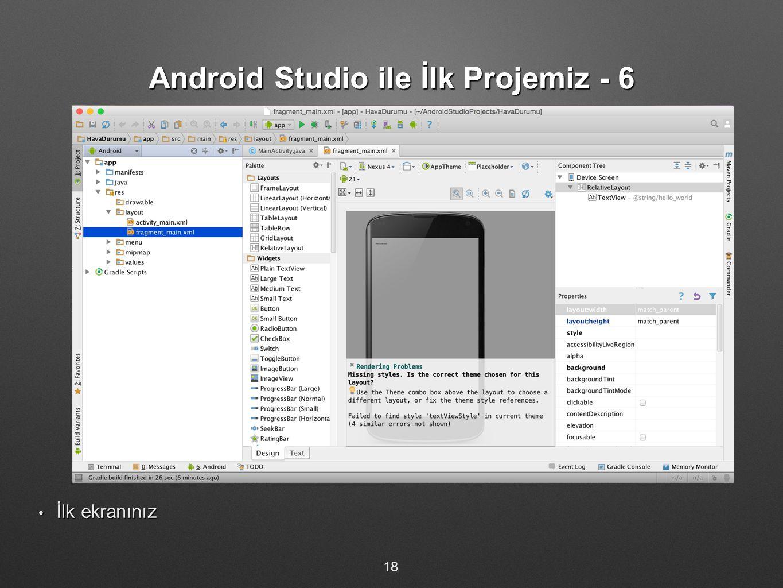Android Studio ile İlk Projemiz - 6