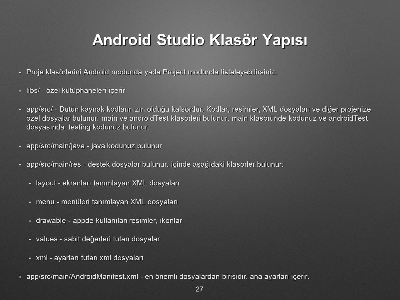 Android Studio Klasör Yapısı