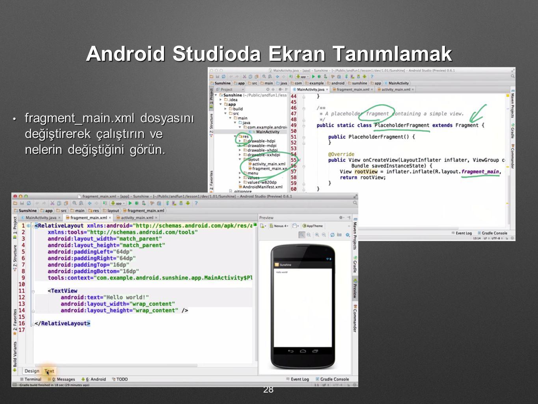 Android Studioda Ekran Tanımlamak