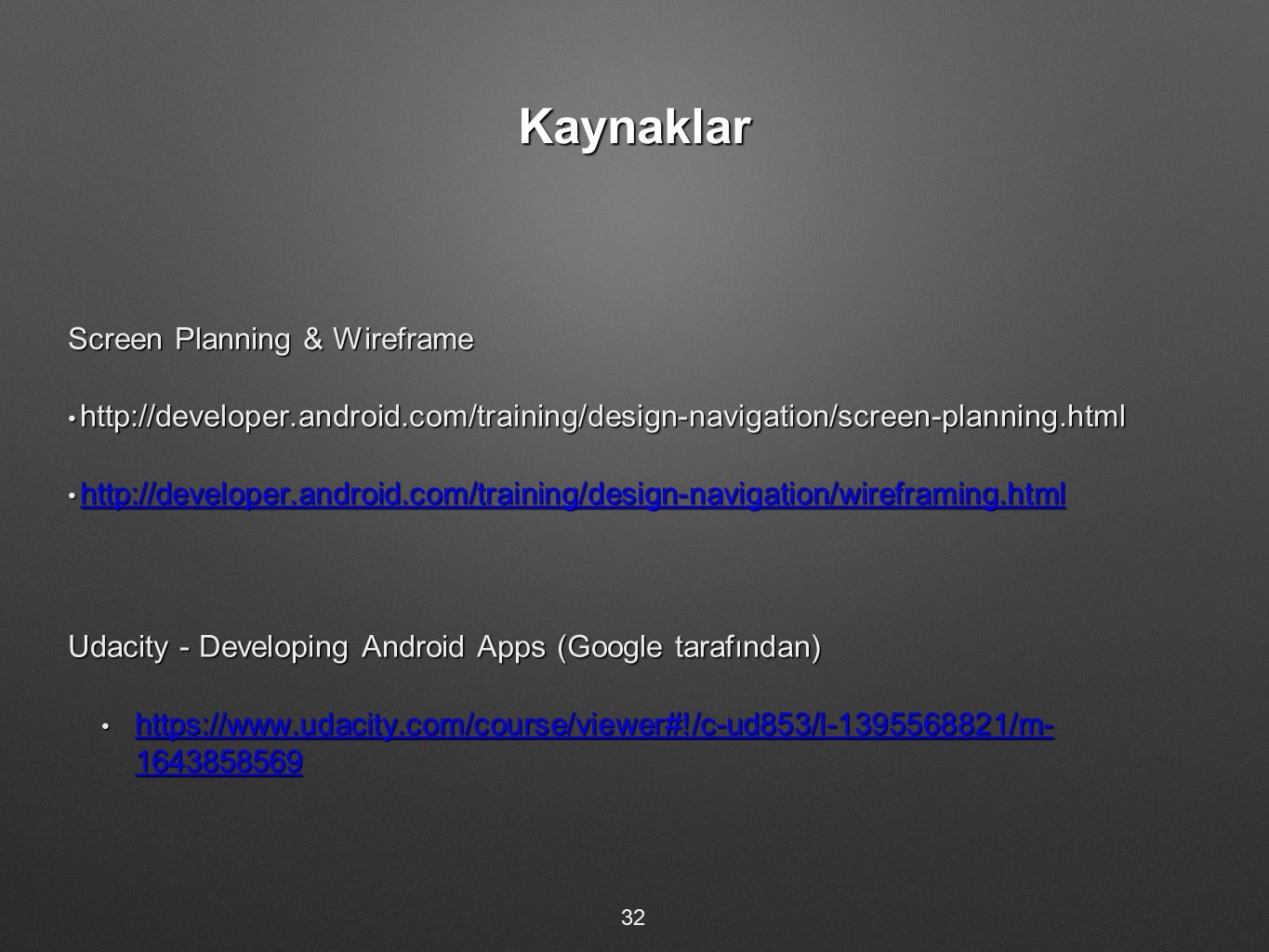 Kaynaklar Screen Planning & Wireframe