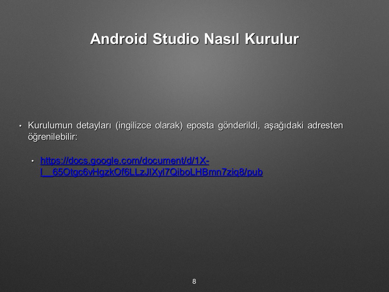 Android Studio Nasıl Kurulur